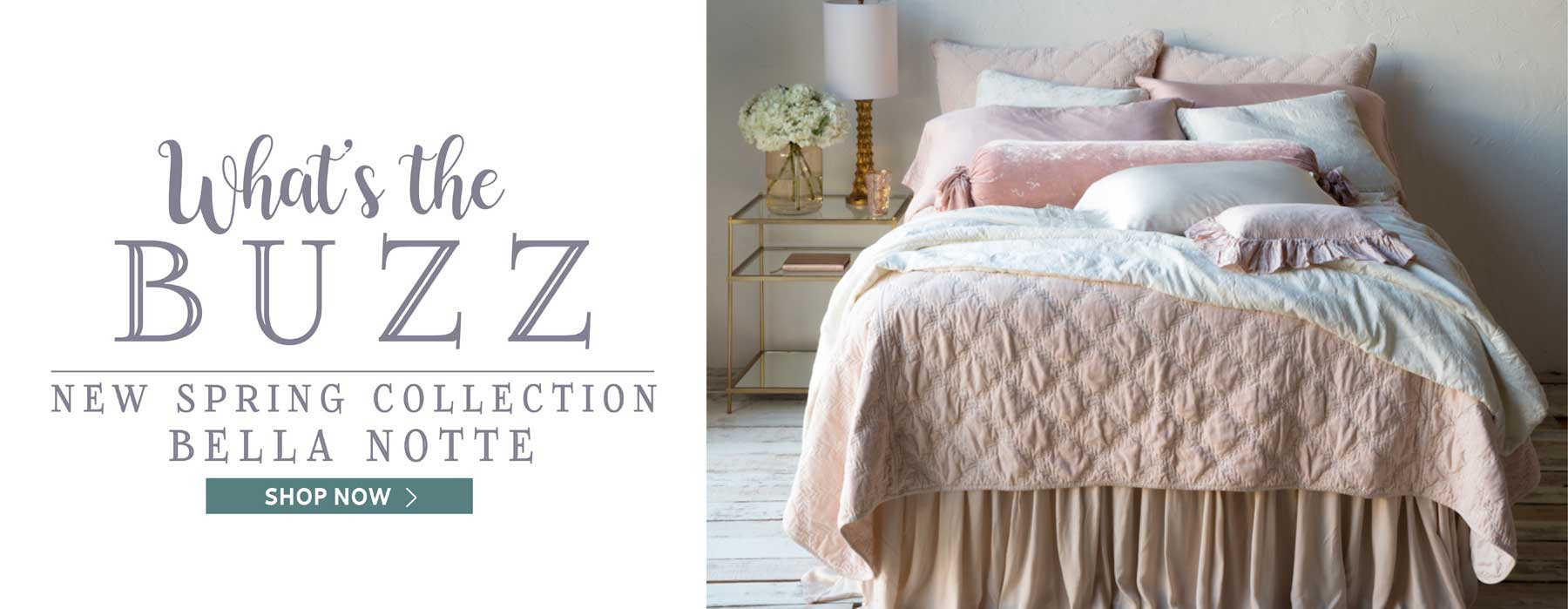 What's the Buzz - New Spring Collection Bella Notte